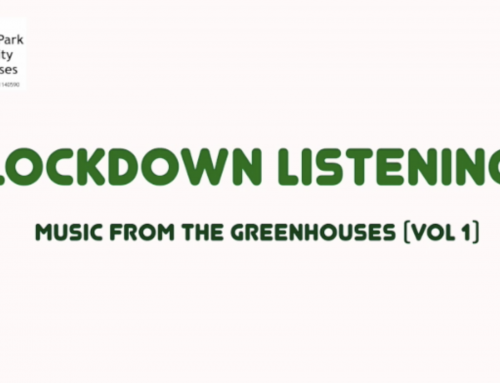 Lockdown Listening Vol 1-3: Music from the Greenhouses